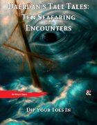 Daerdan's Tall Tales: Ten Seafaring Encounters