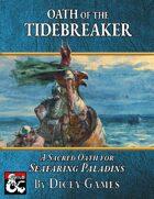 Sacred Oath: Oath of the Tidebreaker
