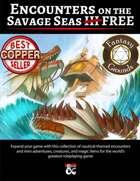 Encounters on the Savage Seas III FREE (Fantasy Grounds)