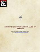 D&D 5e - Sacred Oath Option: Oath of Liberation