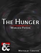 Warlock Patron: The Hunger