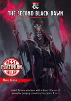 The Second Black Dawn