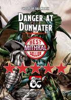 Danger at Dunwater – a Ghosts of Saltmarsh DM's Resource
