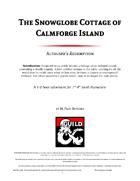 The Snowglobe Cottage of Calmforge Island