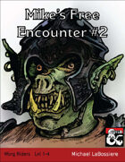 Mike's Free Encounter #2: Worg Riders