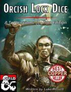 Orcish Lock Dice: A Tavern Game