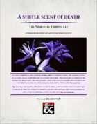 A subtle scent of death