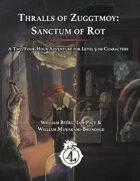 CCC-BWM-04-02 Thralls of Zuggtmoy: Sanctum of Rot