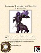 Sorcerous Origin: Aberrant Bloodline (Fantasy Grounds)