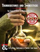 Thunderstones and Smokesticks: The Complete Guide to Mundane Alchemy