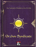 An Initiate's Guide to the Guilds - Orzhov Syndicate