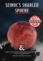 Seinoc's Snarled Sphere - Adventure Guide (5e)