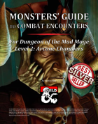 Monsters' Guide to Combat Encounters for Waterdeep: Dungeon of the Mad Mage. Level 2.