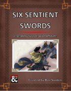 Six Sentient Swords