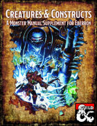Creatures & Constructs: A Monster Manual Supplement for Eberron