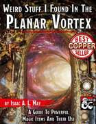 Weird Stuff I Found In The Planar Vortex (Fantasy Grounds)