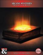 Arcane Mysteries: The Secrets of the Arcanum