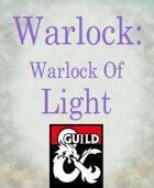 Warlock subclass: Warlock of Light (Destiny inspired)