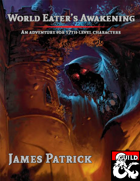 World Eater's Awakening - Adventure
