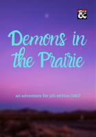 Demons in the Prairie