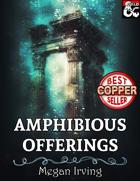 Amphibious Offerings