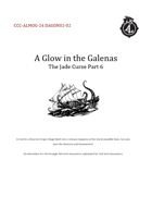 A Glow in the Galenas