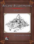 Arcane Assortments Volume I