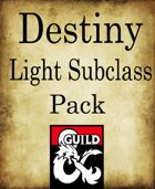 Sub-classes of Light (Destiny inspired)