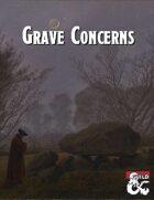 Grave Concerns - Waterdeep Faction Adventure