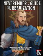 Neverember's Guide to Urbanization