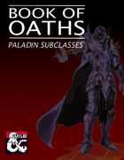 Book of Oaths (5e Paladin Subclasses)