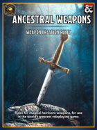 Ancestral Weapons (Fantasy Grounds)