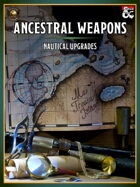 Ancestral Weapons - Nautical Upgrades (Fantasy Grounds)