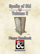 Spells of Old Volume V