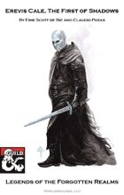 Erevis Cale: Legends of the Forgotten Realms