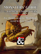 Monsters' Guide to Combat Encounters for Waterdeep: Dungeon of the Mad Mage. Level 6.