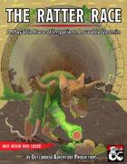{OAP} The Ratter Race