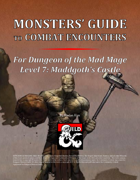 Monsters' Guide to Combat Encounters for Waterdeep: Dungeon of the Mad Mage. Level 7.