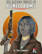 The Complete History of Runic Arms