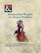 Elementalist Wizards - An Arcane Tradition