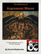 The Mystery of Argenmont Manor