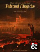 Infernal Magicks: A Guide to Spells in the Nine Hells