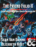 The Friend Folio II