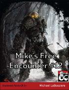 Mike's Free Encounter #12: Shadowed Fields