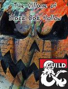 The Village of Black Oak Hollow