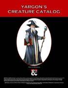 Yargon's Creature Catalog