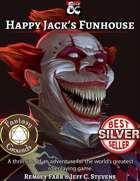 Happy Jack's Funhouse (Fantasy Grounds)