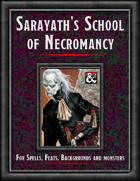 """""""Sarayath's School of Necromancy"""""""