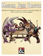 The Magical Junk Drawer - Over 50 Magical Items, Trinkets, and Baubles