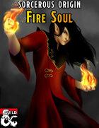 Sorcerous Origin: Fire Soul
